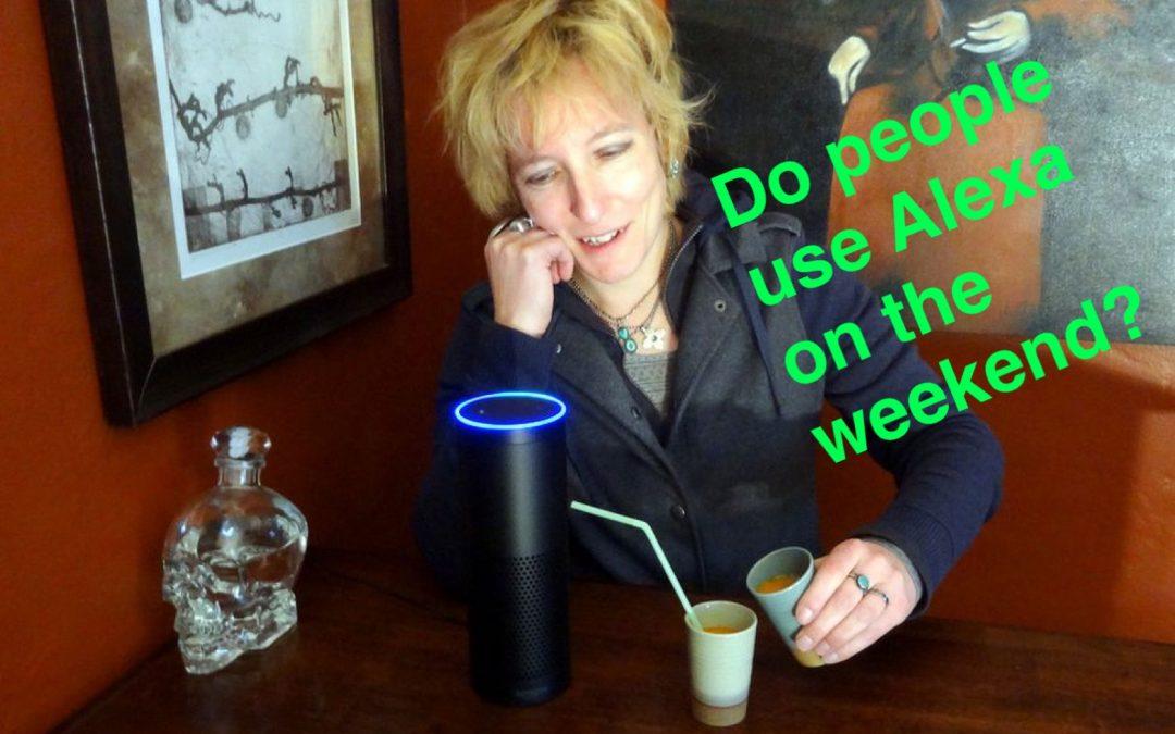 Do people use Alexa on the weekend?
